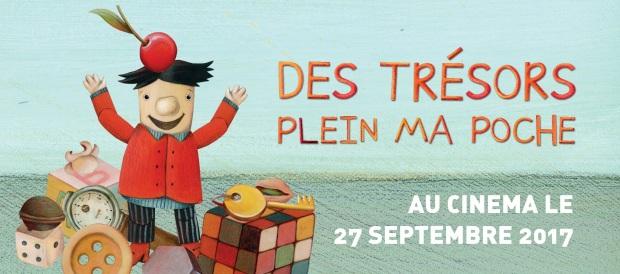 """""""Des trésors plein ma poche"""" au cinéma le 27 septembre 2017"""