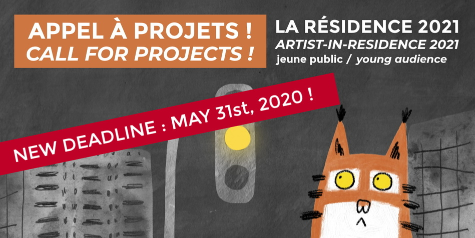 RESIDENCE 2021 : CALL FOR PROJETS !