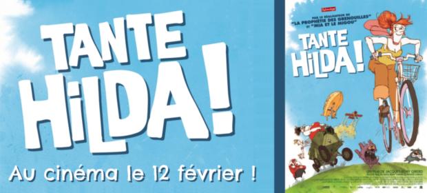 """""""Tante Hilda !"""" au cinéma le 12 février !"""