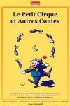 Le Petit cirque et autres contes