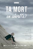 Affichette Ta mort en short(s)