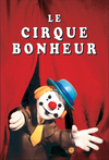 Le Cirque bonheur