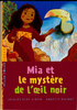 livre de poche « Mia et le mystère de l'œil noir »