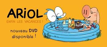 ARIOL - ENFIN LES VACANCES ! Nouveau DVD disponible
