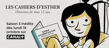 Les Cahiers d'Esther (Saison 3) sur CANAL+