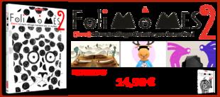 """DVD """"Folimômes 2"""", (encore) 10 courts métrages pour les mouflets !"""