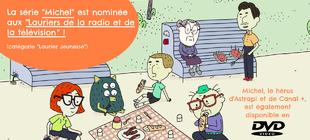 """""""Michel"""" : nomination aux Lauriers de la radio et de la TV"""