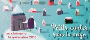 """""""Petits contes sous la neige"""" au cinéma le 14 novembre 2018"""