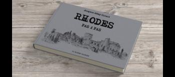 [Carnet de voyage] Découvrez RHODES avec Jacques-Rémy Girerd