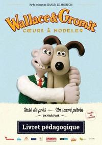 Livret pédagogique - Wallace & Gromit : Coeurs à modeler