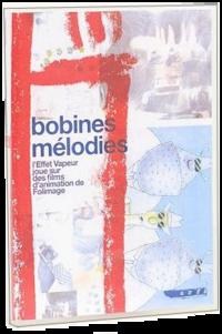 DVD Bobines mélodies