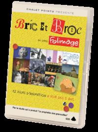 DVD Bric et Broc de chez Folimage
