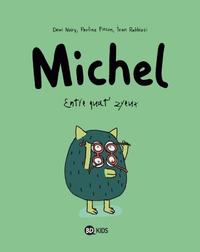 BD Michel (Tome 2) : Entre quat'zyeux