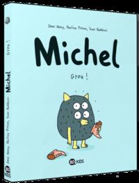 BD Michel (Tome 1) : Grou !