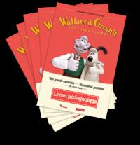 Livret pédagogique - Wallace & Gromit : Les Inventuriers