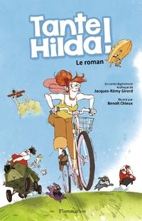 Tante Hilda ! - le roman du film