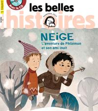 """Les Belles Histoires """" Neige """""""